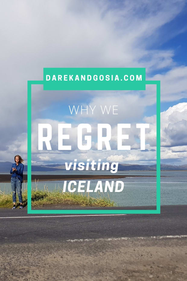 Iceland - Why we REGRET visiting Iceland