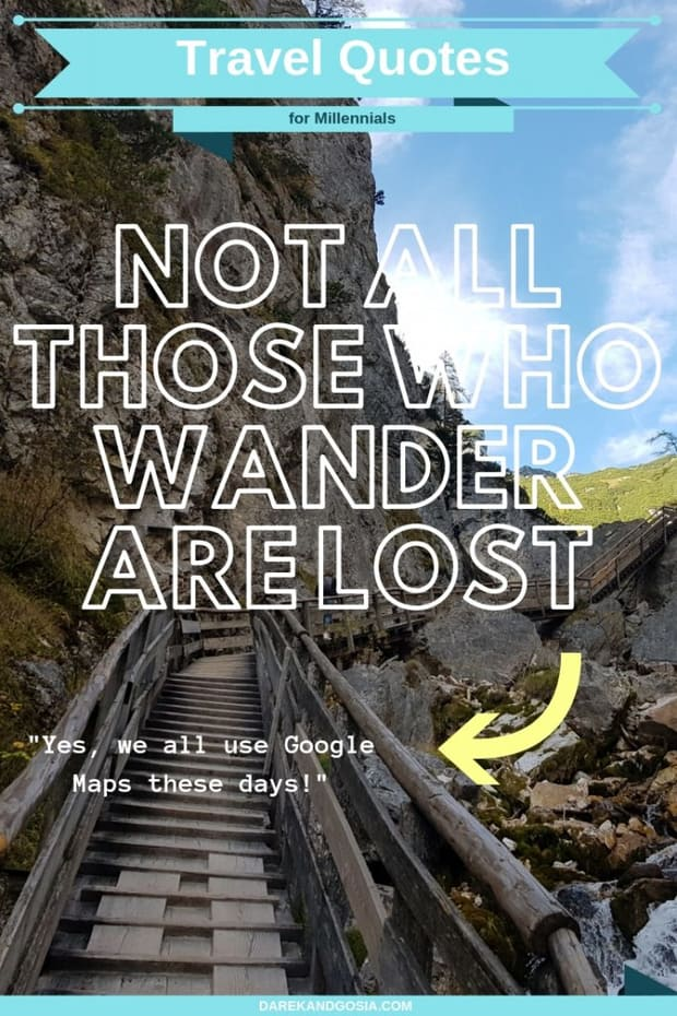 Travel quotes - Not all those who wander are lost