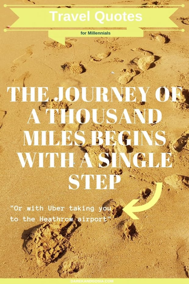 Travel quotes - The journey of a thousand miles begins with a single step