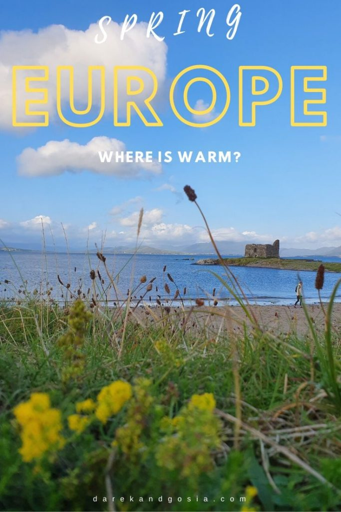 Where is warm in Spring in Europe TOP warm and hot places!