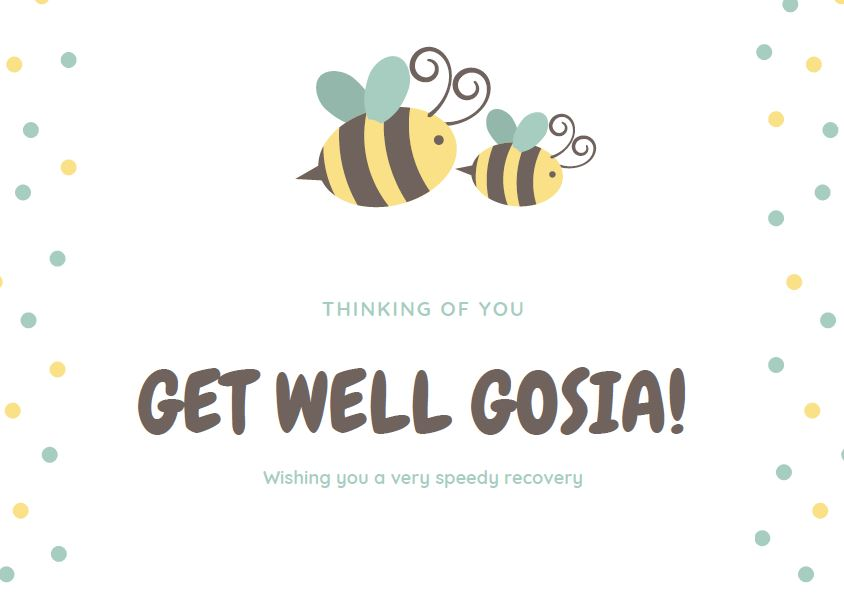 Get well GOSIA